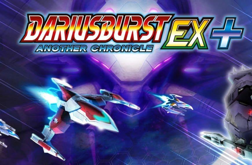 Dariusburst Another Chronicle EX+ per Nintendo Switch – Recensione